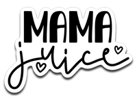 Mama Juice Vinyl Decal Sticker
