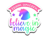 Team Unicorn Believe in Magic Vinyl Decal Sticker