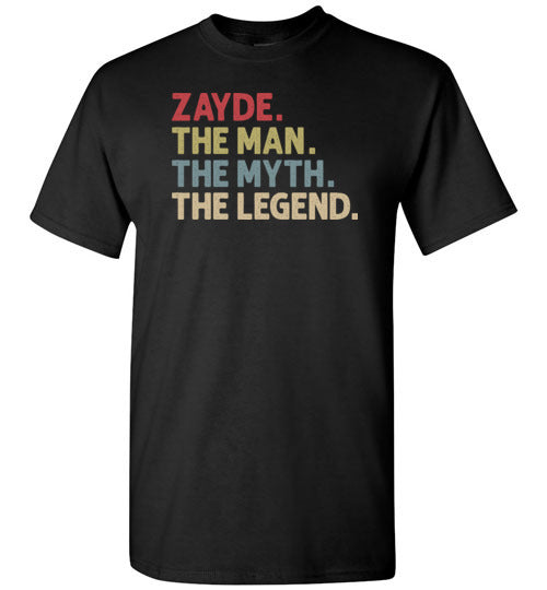 Zayde the Man the Myth the Legend Shirt for Men Gift for Jewish Grandpa