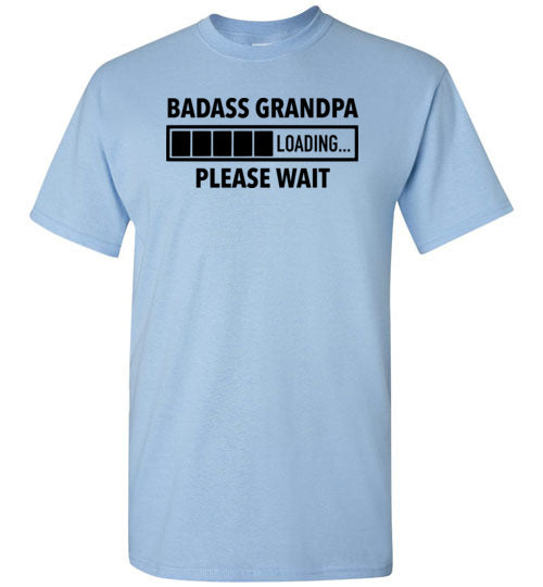 Badass Grandpa Loading Please Wait Shirt for Men