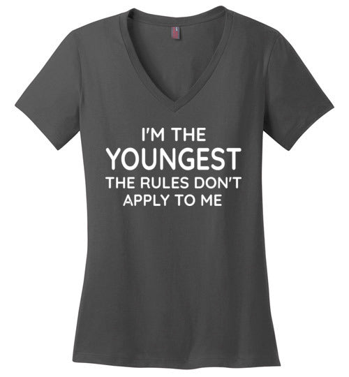 I'm the Youngest the Rules Don't Apply to Me V-Neck Shirt