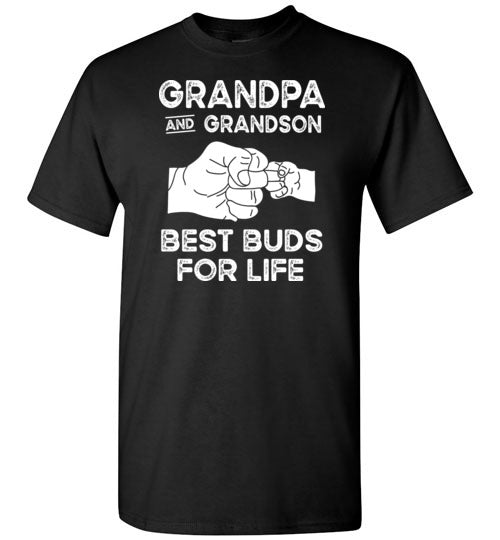 Grandpa and Grandson Best Buds for Life Shirt for Men and Boys
