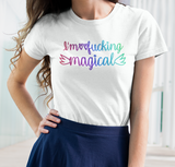 I'm Fucking Magical Rainbow T-Shirt for Women