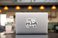I Like Pig Butts and I Cannot Lie Vinyl Decal Sticker
