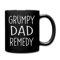 Grump Dad Remedy Funny Mug for Men - black