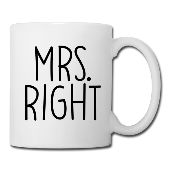 Mrs. Right Coffee/Tea Mug - white