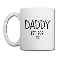 Daddy Est 2021 Coffee or Tea Mug Design with Heart Design - white