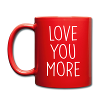 Love You More Black and White Mug - red