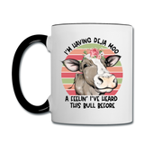 I'm Having Deja Moo A Feeling I've Heard This Bull Before Contrast Handle Coffee Mug - white/black