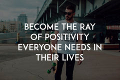 Become the ray of positivity everyone needs in their lives by In love with life