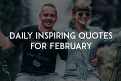 Daily inspiring quotes for February by In love with life