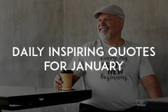 Daily inspiring quotes for January by In love with life
