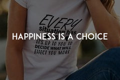 Happiness is a choice! by In love with life
