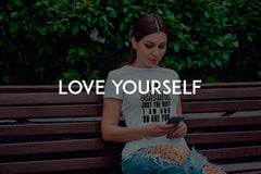 Love yourself by In love with life