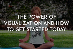 The power of visualization and how to get started today by In love with life
