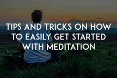 Tips and tricks on how to easily get started with meditation by In love with life