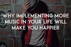 Why implementing more music in your life will make you happier by In love with life