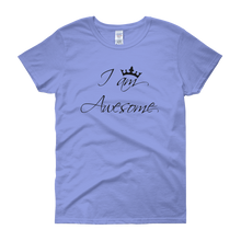I am awesome by in love with life, carolina blue short sleeve ladies