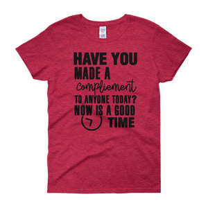 Have you made a compliment to anyone today? NOW is a good time by in love with life, red short sleeve ladies