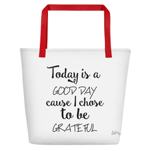 Today is a good day cause I chose to be grateful by in love with life, white bag, black writing, red handle