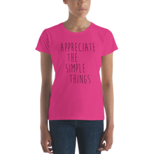 Appreciate the simple things by in love with life, ladies pink shirt, black writing