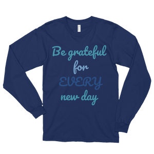 Be grateful for every new day by in love with life,navi blue long sleeve gentleman