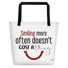 Smiling more often doesn't cost a thing by in love with life, white bag, black/ red writing, black handle