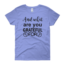 And what are you grateful for? by in love with life, light blue short sleeve ladies