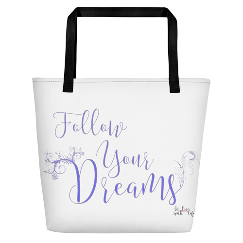Follow your dreams by in love with life, white bag, black handle, black writing