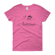 I am awesome by in love with life, pink rosa short sleeve ladies
