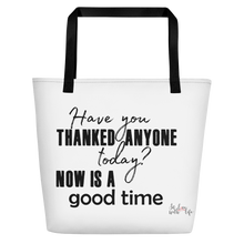 Have you thanked anyone today? NOW is a good time by in love with life, bag, black handle
