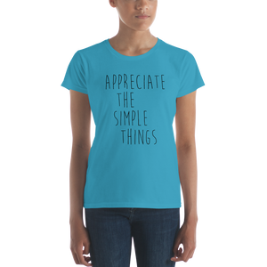 Appreciate the simple things by in love with life, ladiescaribbean blue shirt, black writing