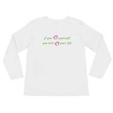 If you love yourself, you will love your life by in love with life, white long sleeve ladies front