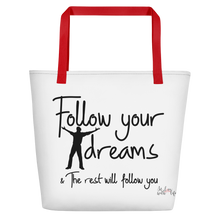 Follow your dreams & the rest will follow you by in love with life, white bag, red handle, black writing