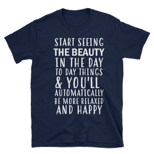 Start seeing the beauty in the day to day things & you'll automatically be more relaxed and happy by in love with life, navy blue short sleeve gentleman