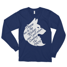 Throw me to the wolves and I will return leading the pack by in love with life, blue navy long sleeve gentleman