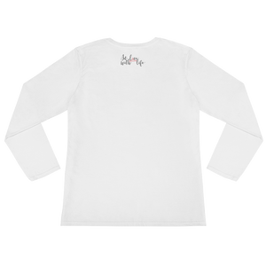 Appreciate what you have by in love with life,white long sleeve ladies back