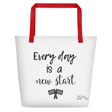 Every day is a new start by in love with life, white bag, black writing, red handle