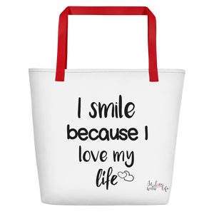 I smile because I love my life by in love with life, white bag, black writing, red handle