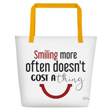 Smiling more often doesn't cost a thing by in love with life, white bag, black/ red writing, yellow handle