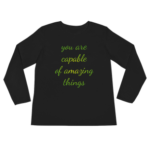 You are capable of amazing things by in love with life, black long sleeve ladies front
