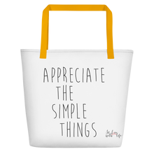 Appreciate the simple things by in love with life, white bag, black writing, yellow handle