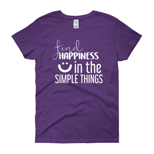 Find happiness in the simple things by in love with life, purple short sleeve ladies
