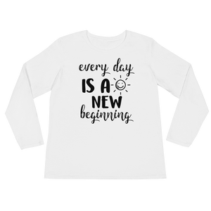 Every day is a new beginning by in love with life, white long sleeve ladies front