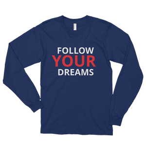 Follow your dreams by in love with life, navy blue long sleeve gentleman