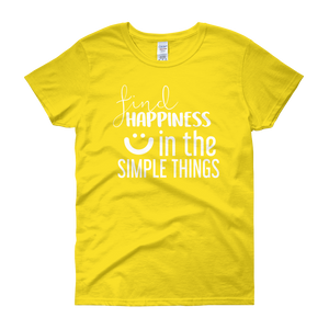 Find happiness in the simple things by in love with life, yellow short sleeve ladies