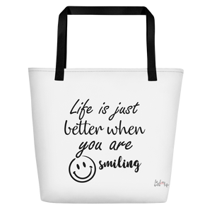 Life is just better when you are smiling by In love with life , bag black handle