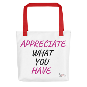 Appreciate what you have by in love with life,white red black pink bag