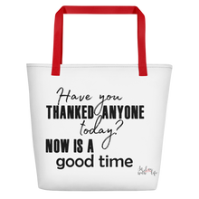 Have you thanked anyone today? NOW is a good time by in love with life, bag, red handle