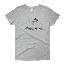 I am awesome by in love with life, grey short sleeve ladies